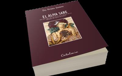 """Booktrailer de """"El Alma Sabe"""" – Dra. Viviana Zenteno"""